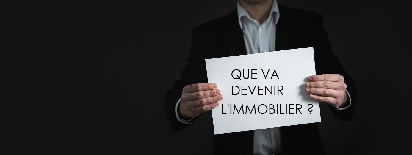 Analyse : que deviendra l'immobilier ?